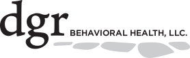 Welcome to DGR Behavioral Health, LLC